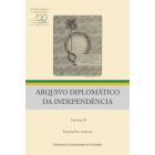 Arquivo Diplomático da Independência - Volume IV - (Ed. fac-similar)