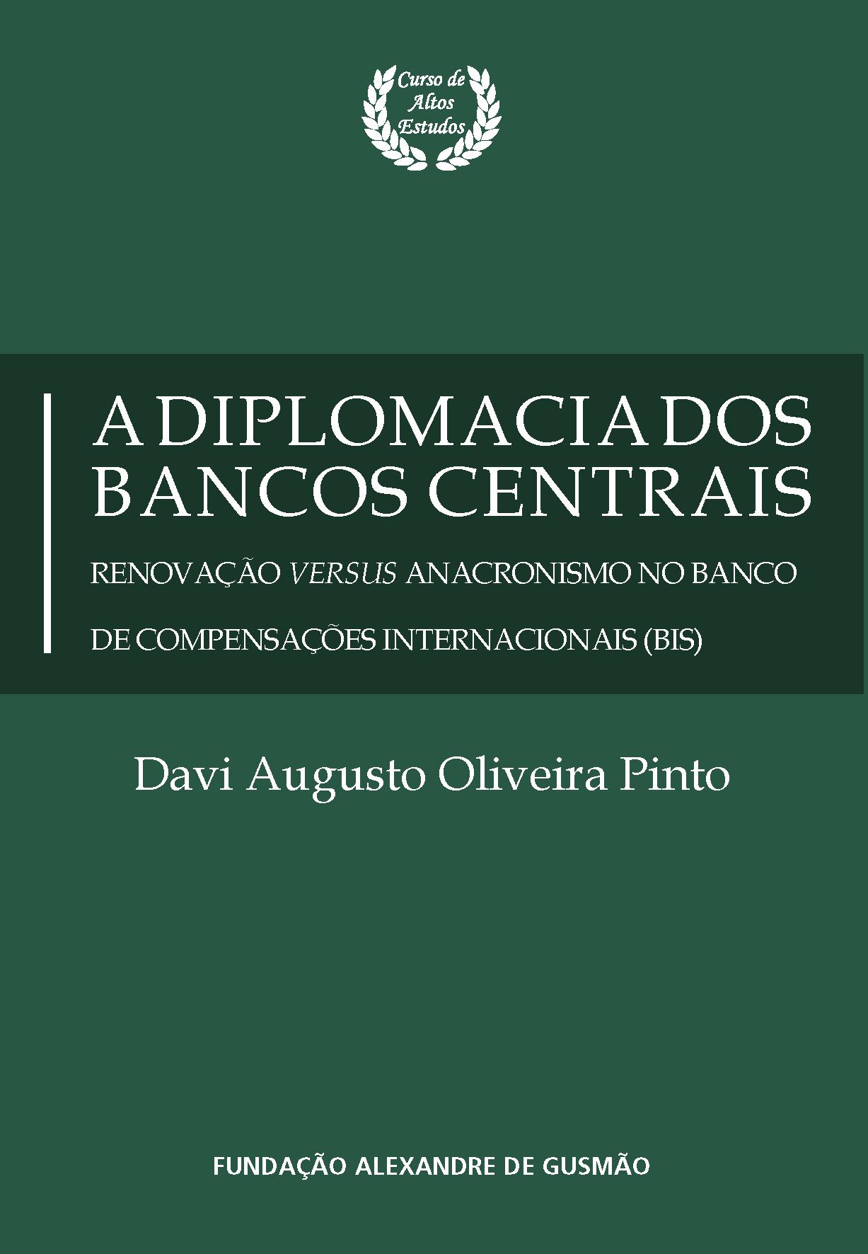 A diplomacia dos bancos centrais: renovação versus anacronismo no Banco de Compensações Internacionais (BIS)