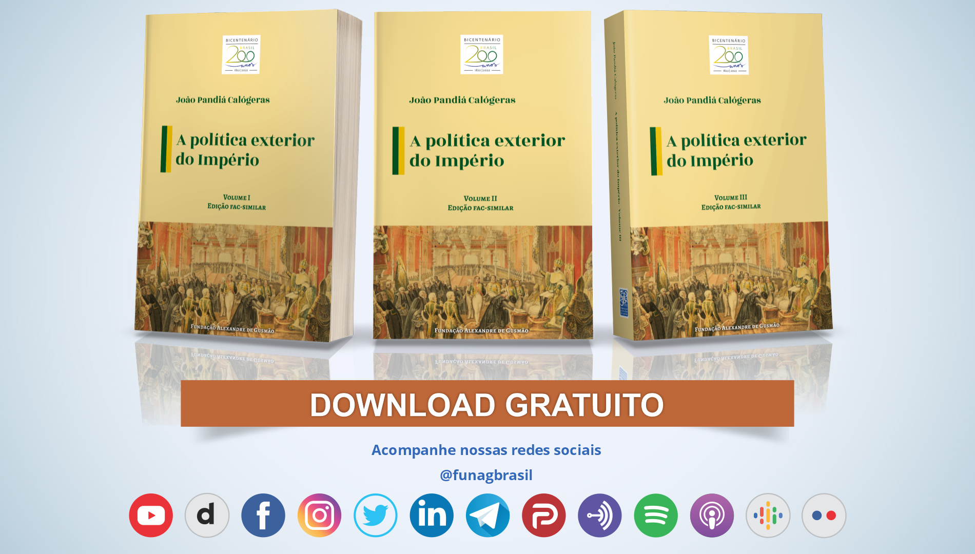 FUNAG reedita edición facsímil de clásico sobre la política exterior del Imperio, de Pandiá Calógeras