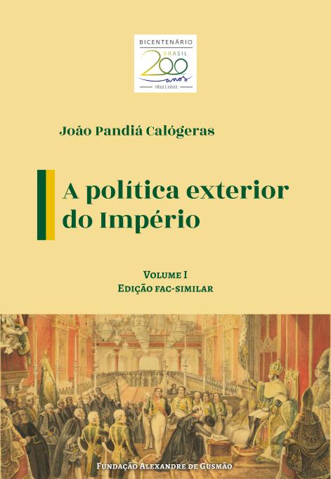 Política Exterior do Império v.I