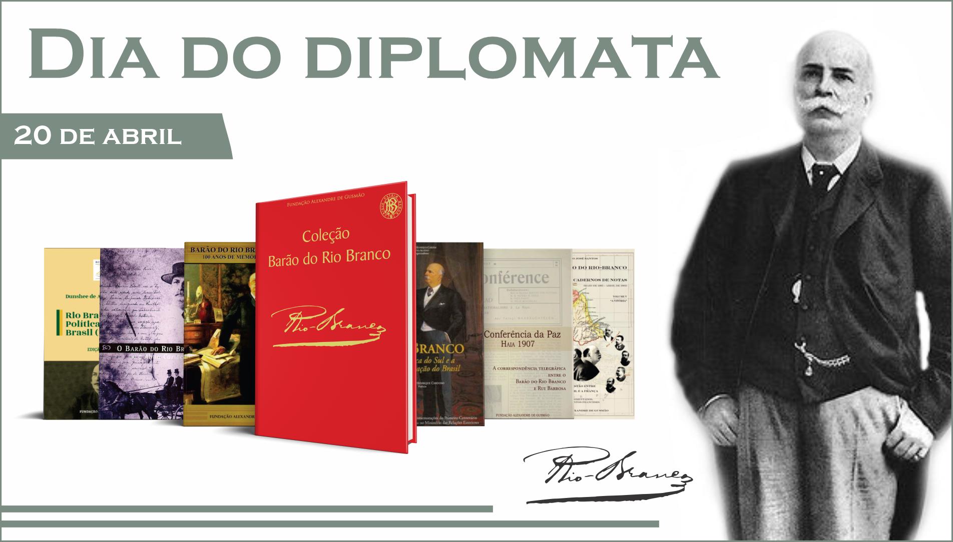 Dia do diplomata – obras sobre o Barão do Rio Branco