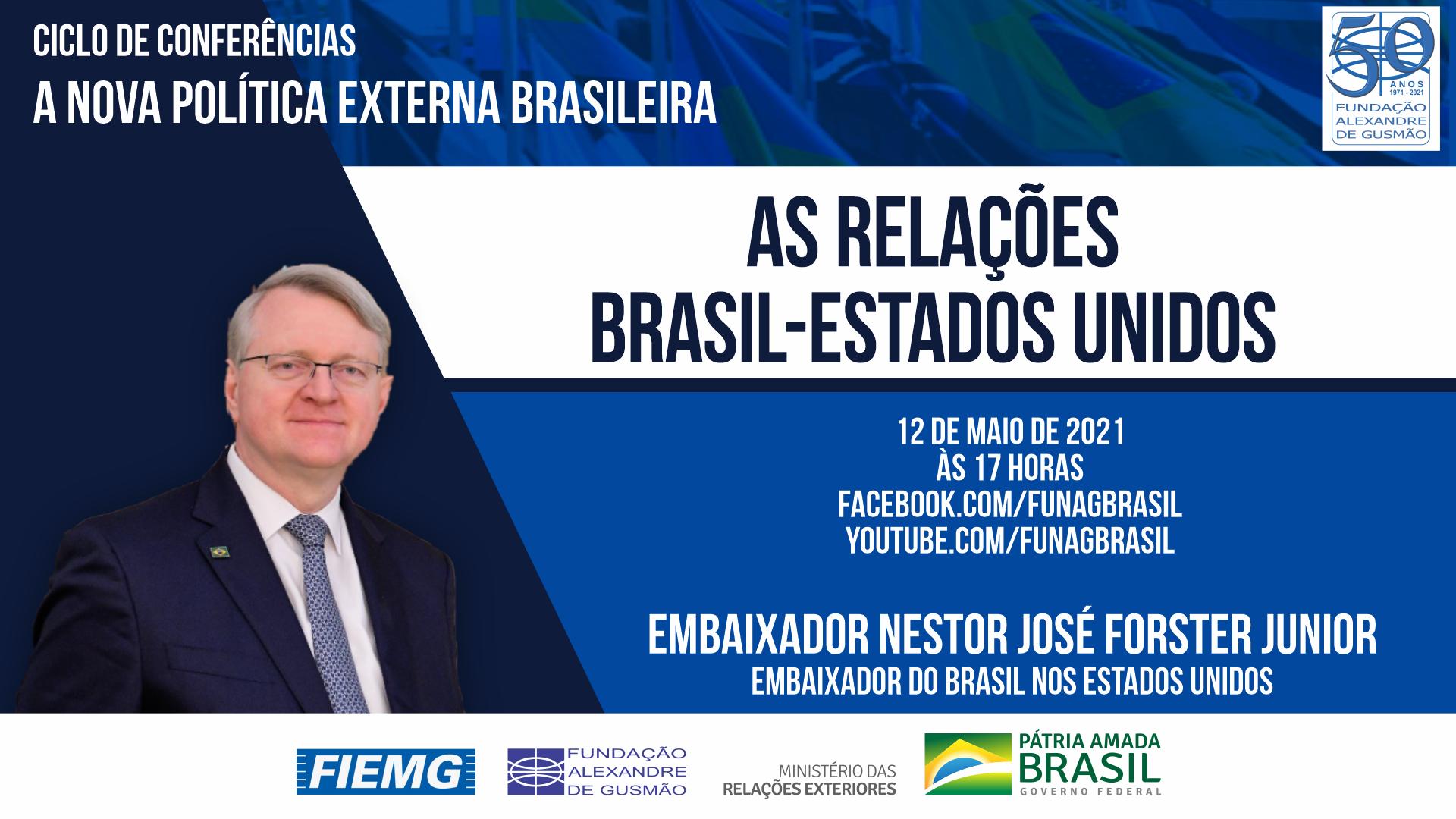 FUNAG promove conferência do Embaixador do Brasil nos Estados Unidos, Nestor Forster Junior