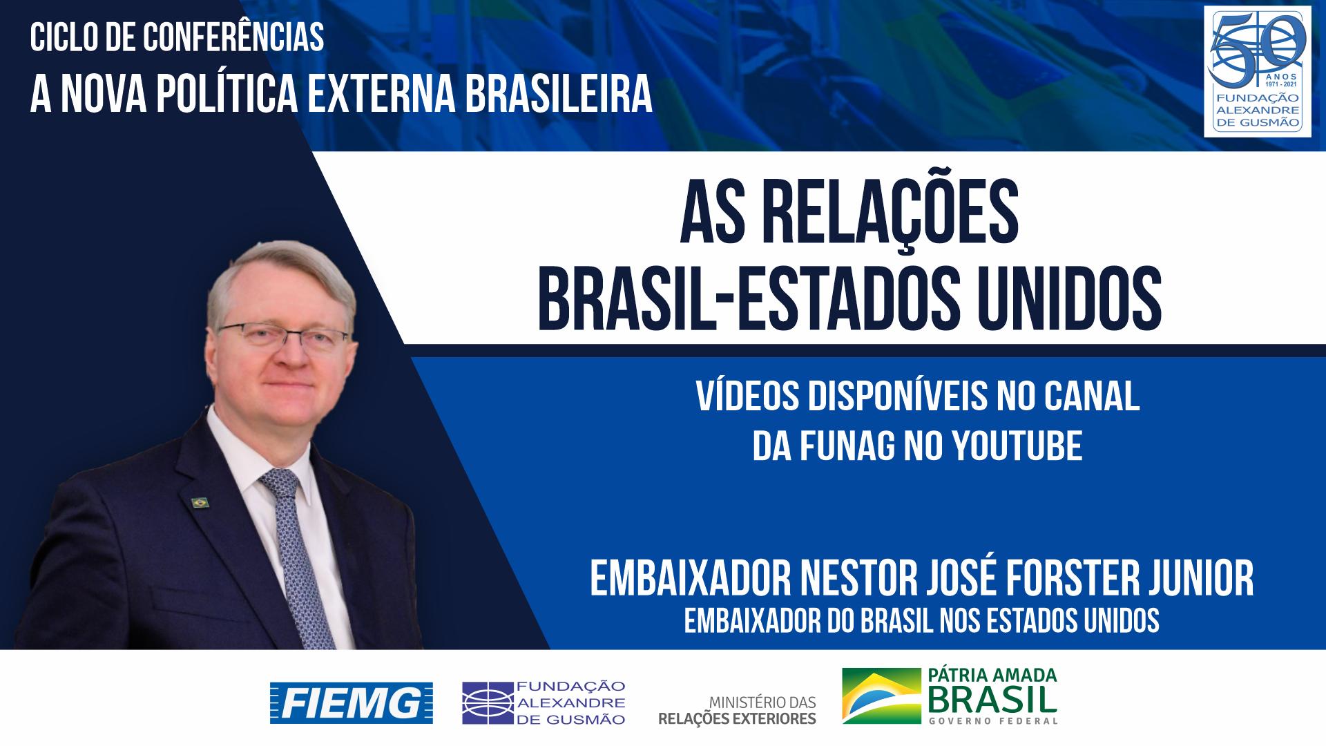 Assista aos vídeos da conferência do Embaixador do Brasil nos Estados Unidos, Nestor Forster