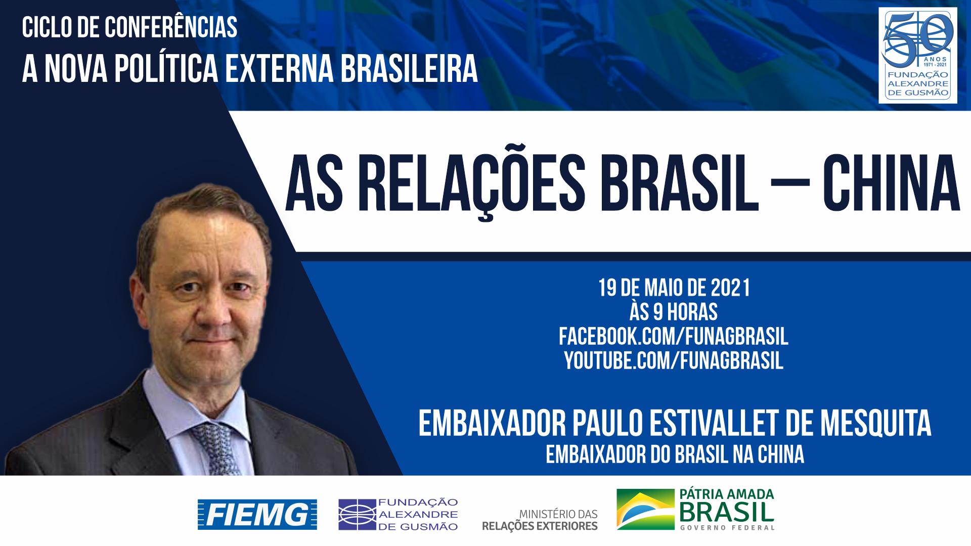 FUNAG promove conferência do Embaixador do Brasil na China, Paulo Estivallet de Mesquita