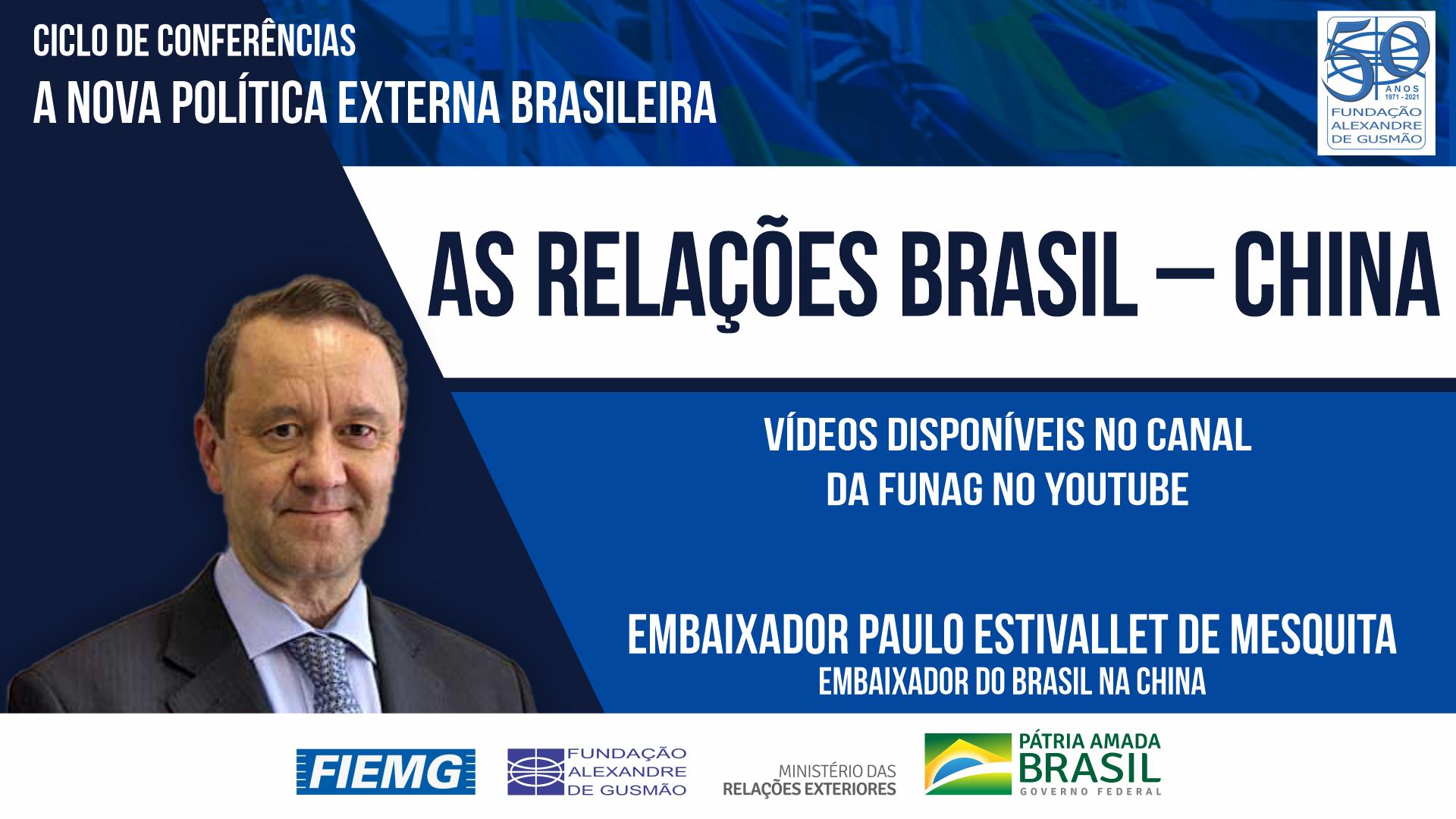 Assista aos vídeos da conferência do Embaixador do Brasil na China, Paulo Estivallet de Mesquita