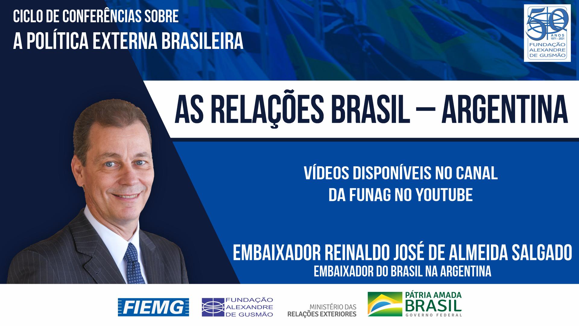 Assista aos vídeos da conferência do Embaixador do Brasil na Argentina, Reinaldo de Almeida Salgado