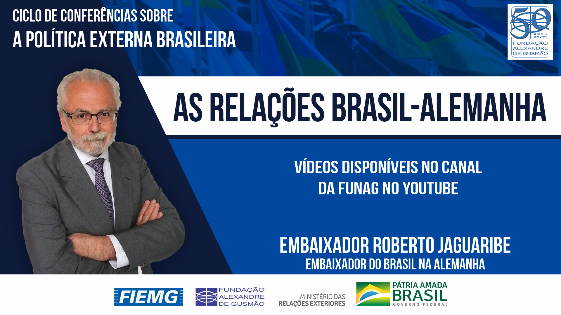 Watch the videos of the conference by Brazilian Ambassador to Germany, Roberto Jaguaribe