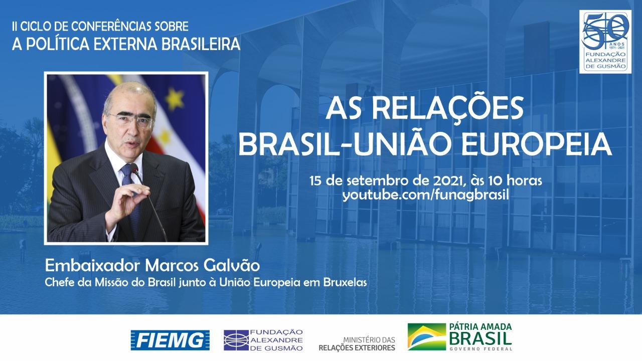 FUNAG promove palestra do Embaixador Marcos Galvão sobre as relações Brasil-União Europeia